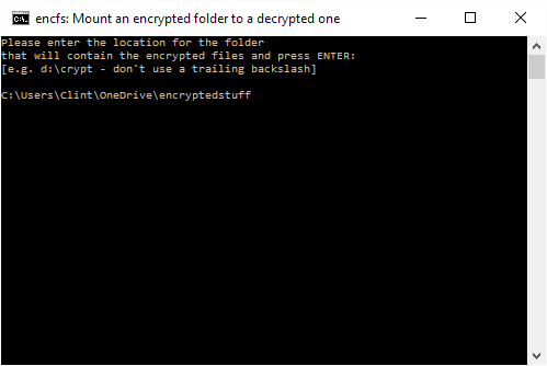 Type the full path name to a new folder in your cloud storage directory, e.g. 'encryptedstuff'